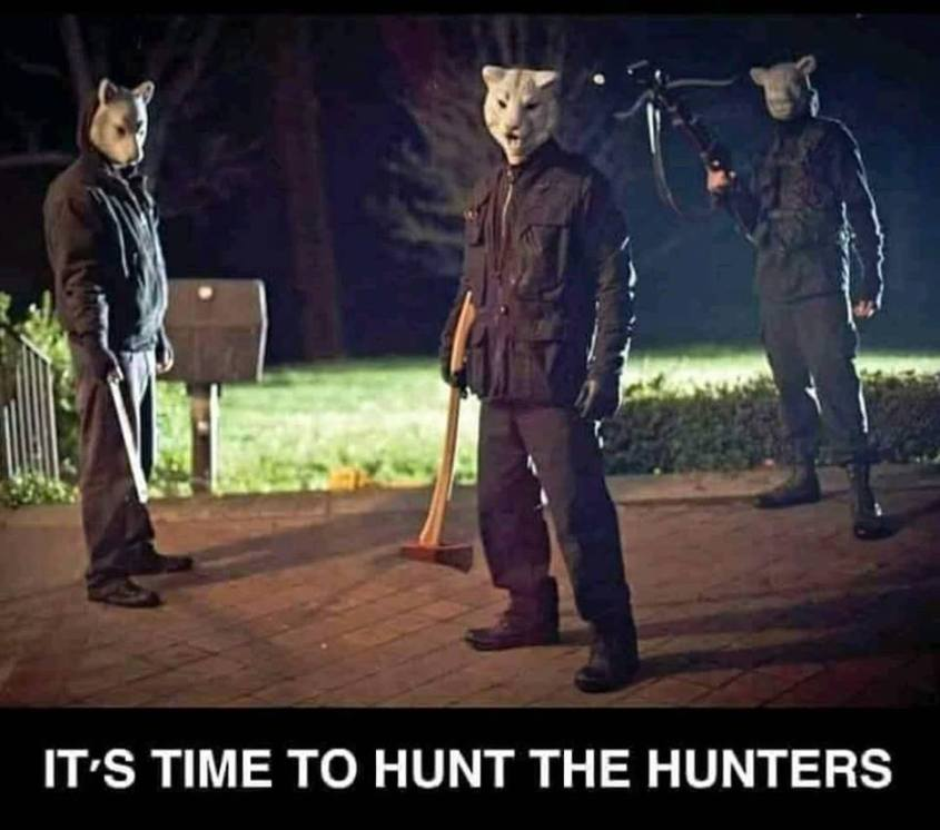 It`s time to hunt the Hunters