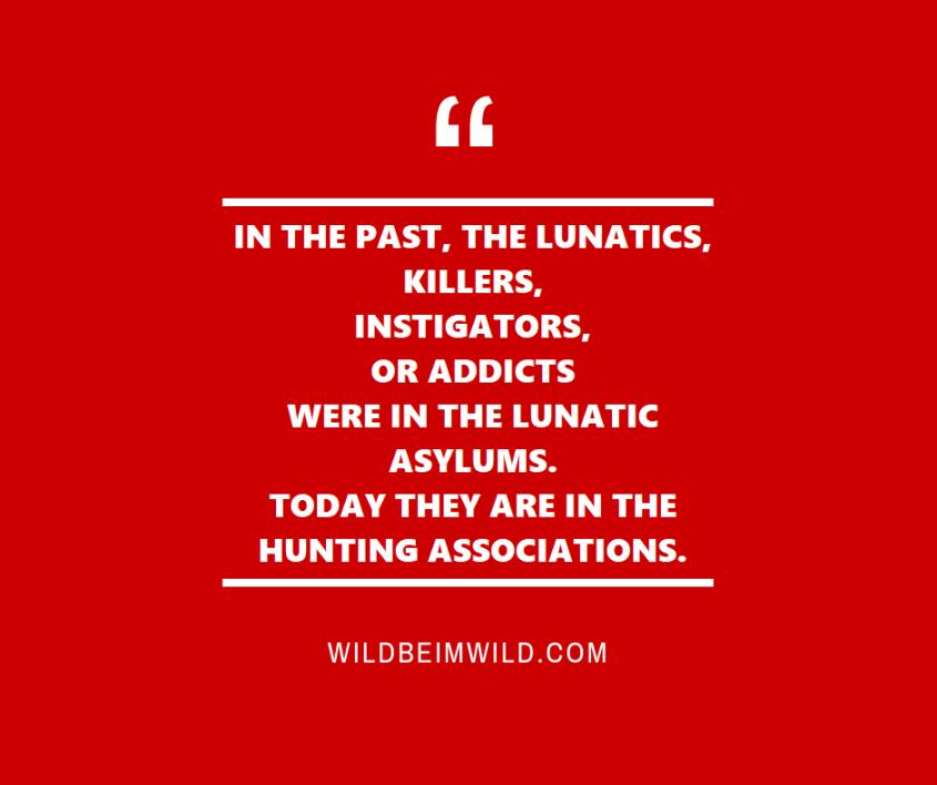 schönes Zitat über die Jagd